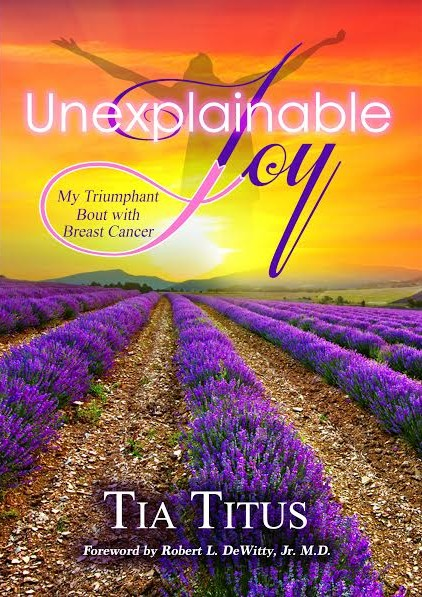 Unexplainable Joy by Tia Titus